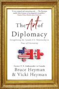 The Art of Diplomacy by Bruce Heyman and Vicki Heyman
