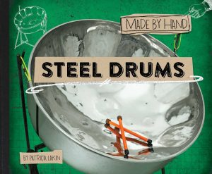 Steel Drums by Patricia Lakin