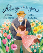 Always With You by Eric Walters