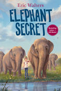 Elephant Secret by Eric Walters