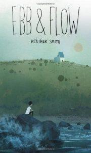 Ebb & Flow by Heather Smith
